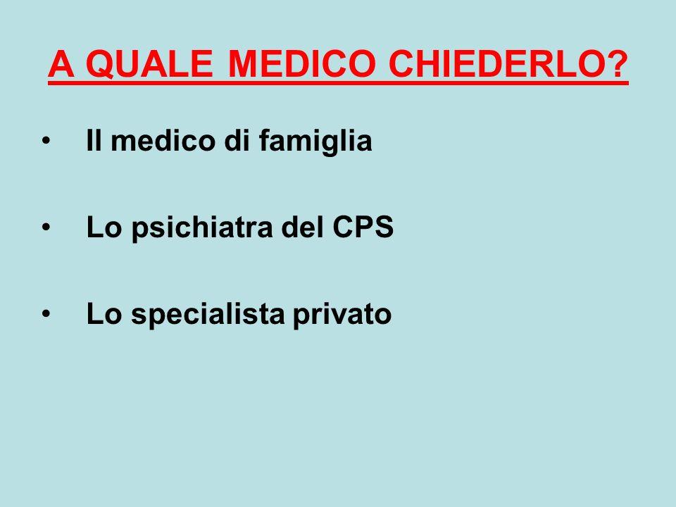 A QUALE MEDICO CHIEDERLO