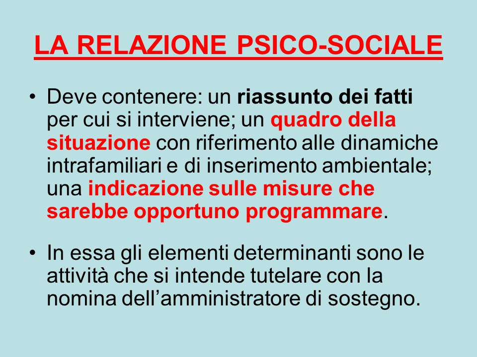 LA RELAZIONE PSICO-SOCIALE