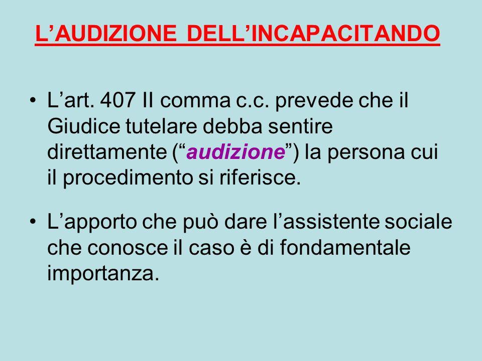 L'AUDIZIONE DELL'INCAPACITANDO