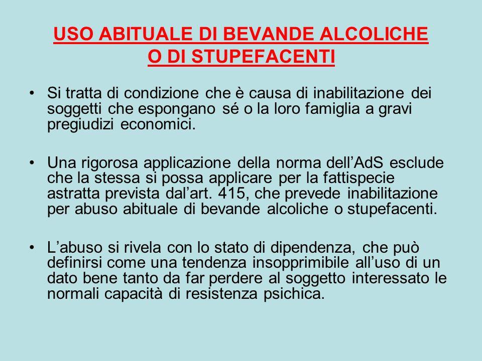 USO ABITUALE DI BEVANDE ALCOLICHE O DI STUPEFACENTI