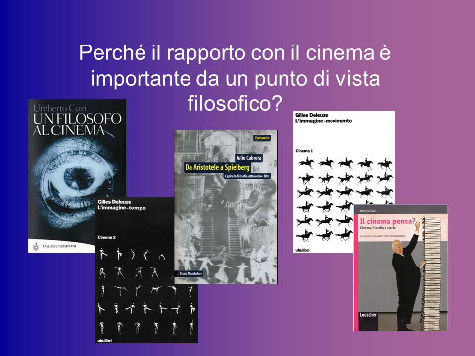 Perché il rapporto con il cinema è importante da un punto di vista filosofico