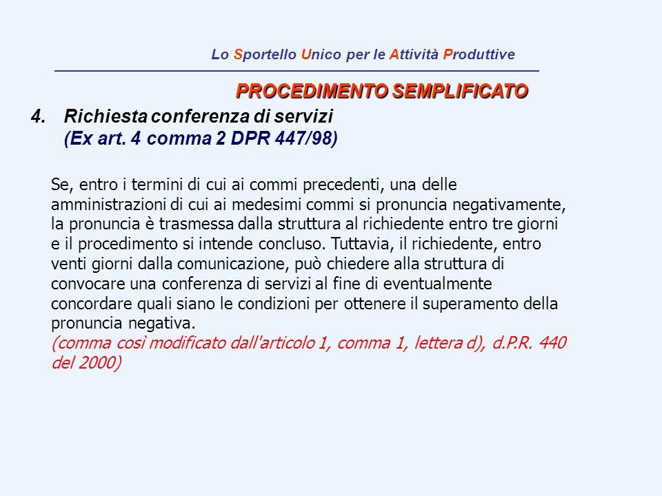 PROCEDIMENTO SEMPLIFICATO Richiesta conferenza di servizi