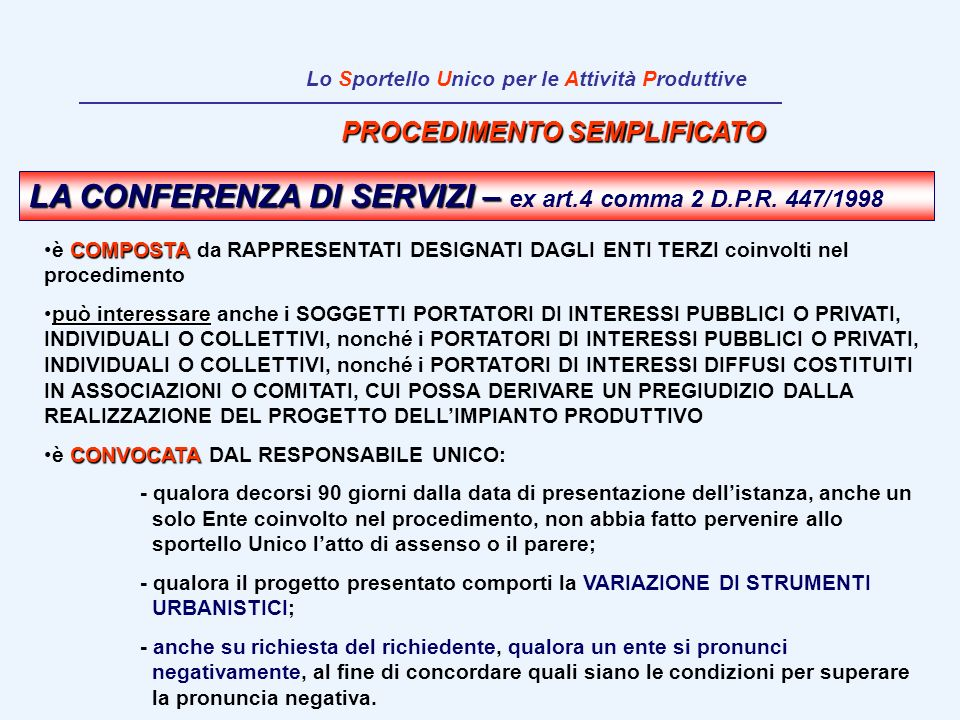 LA CONFERENZA DI SERVIZI – ex art.4 comma 2 D.P.R. 447/1998