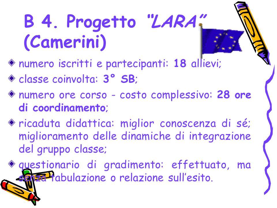B 4. Progetto LARA (Camerini)