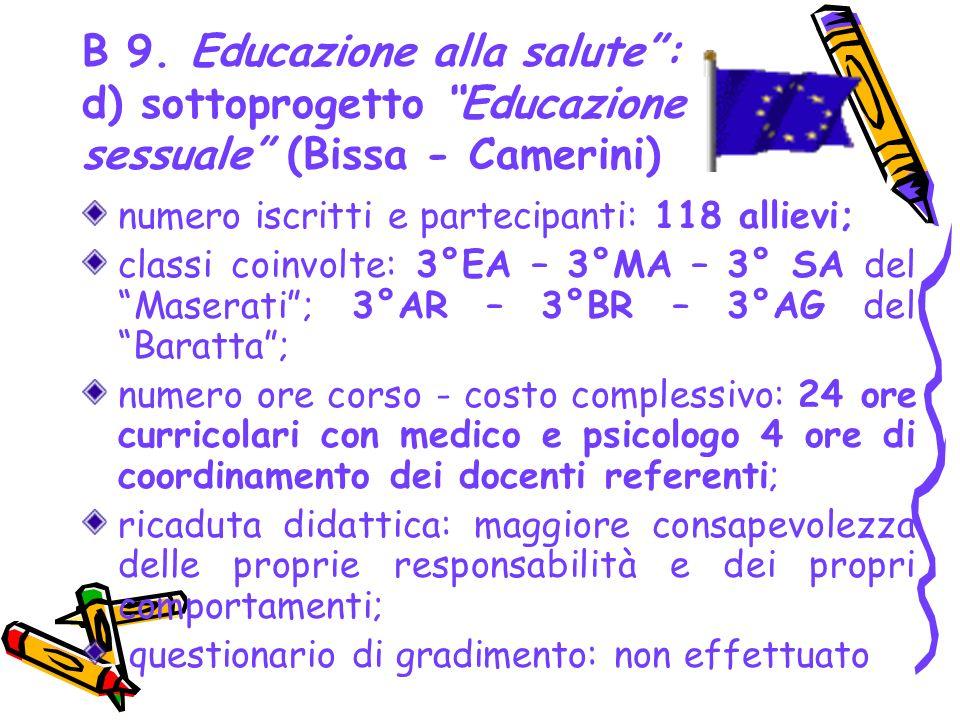 B 9. Educazione alla salute : d) sottoprogetto Educazione sessuale (Bissa - Camerini)