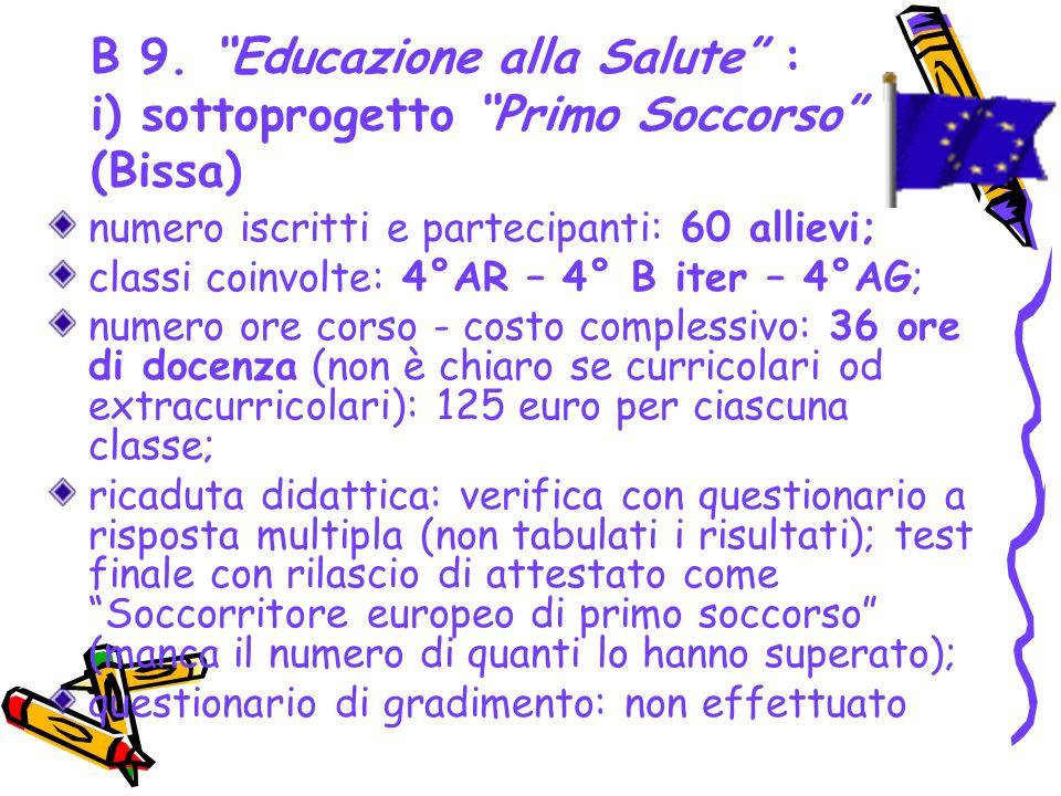 B 9. Educazione alla Salute : i) sottoprogetto Primo Soccorso (Bissa)