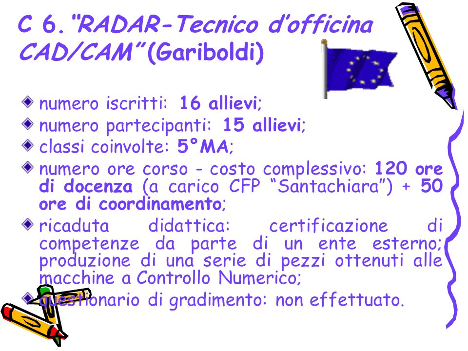 C 6. RADAR-Tecnico d'officina CAD/CAM (Gariboldi)