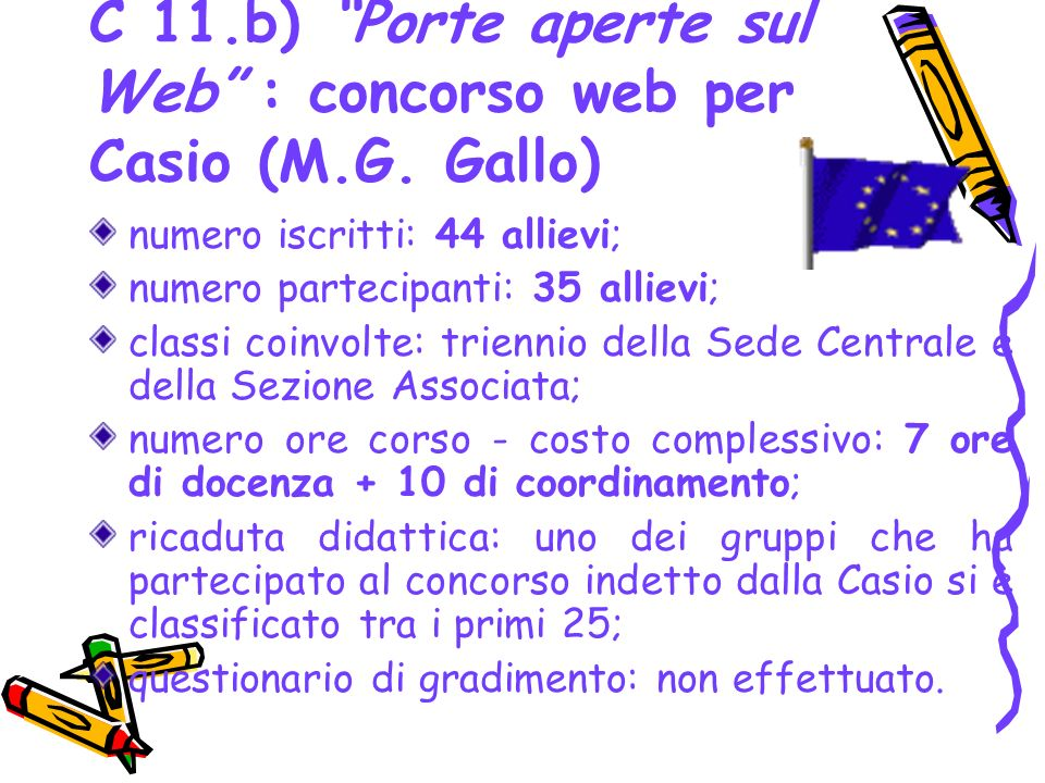 C 11.b) Porte aperte sul Web : concorso web per Casio (M.G. Gallo)