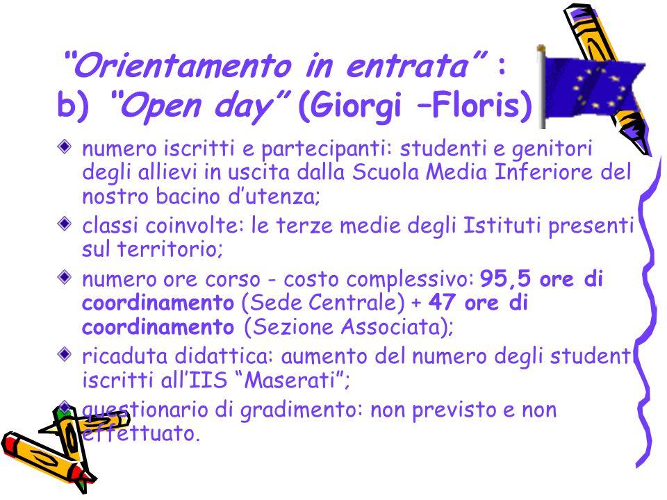 Orientamento in entrata : b) Open day (Giorgi –Floris)