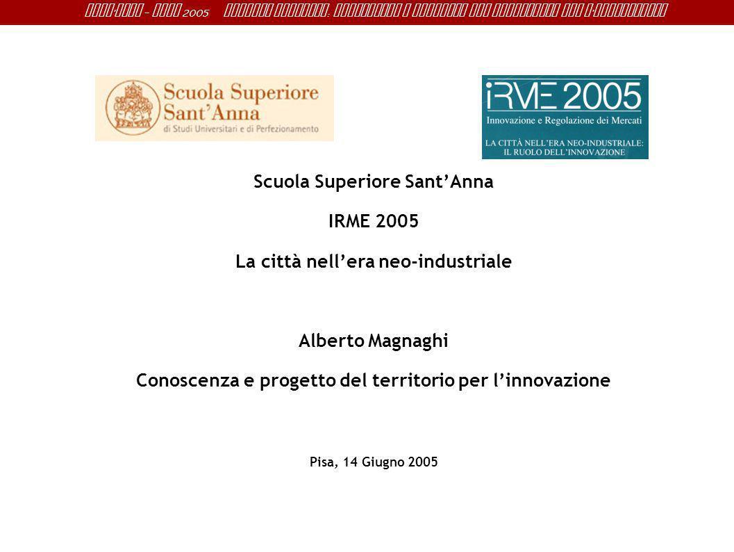 Scuola Superiore Sant'Anna IRME 2005 La città nell'era neo-industriale
