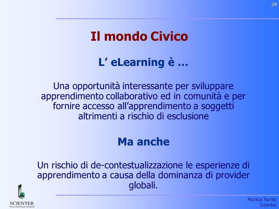 Il mondo Civico L' eLearning è … Ma anche