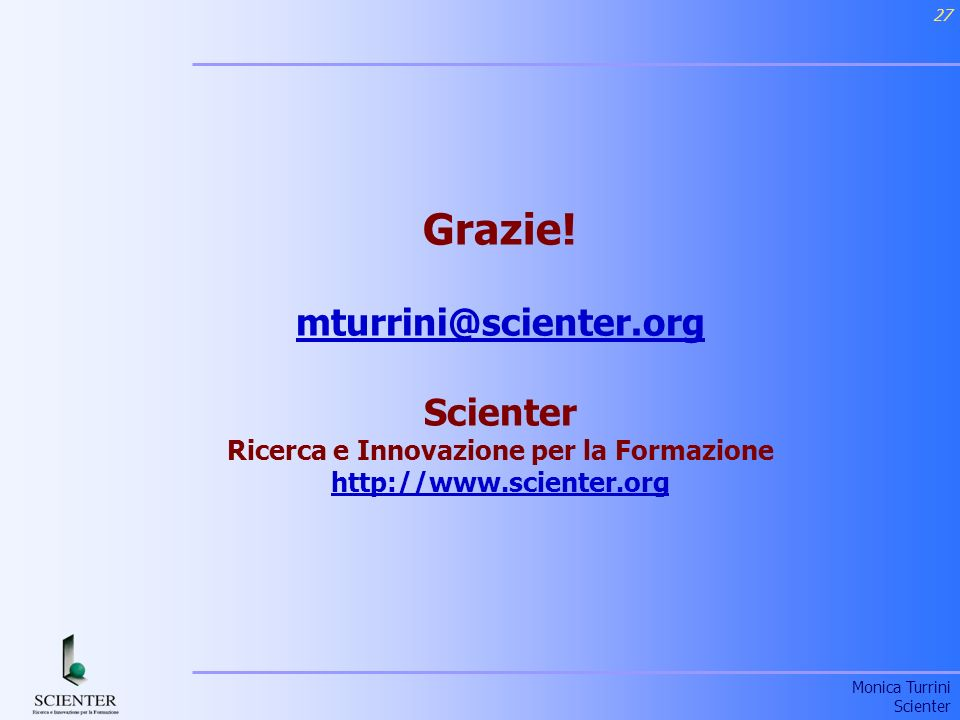 Grazie. mturrini@scienter