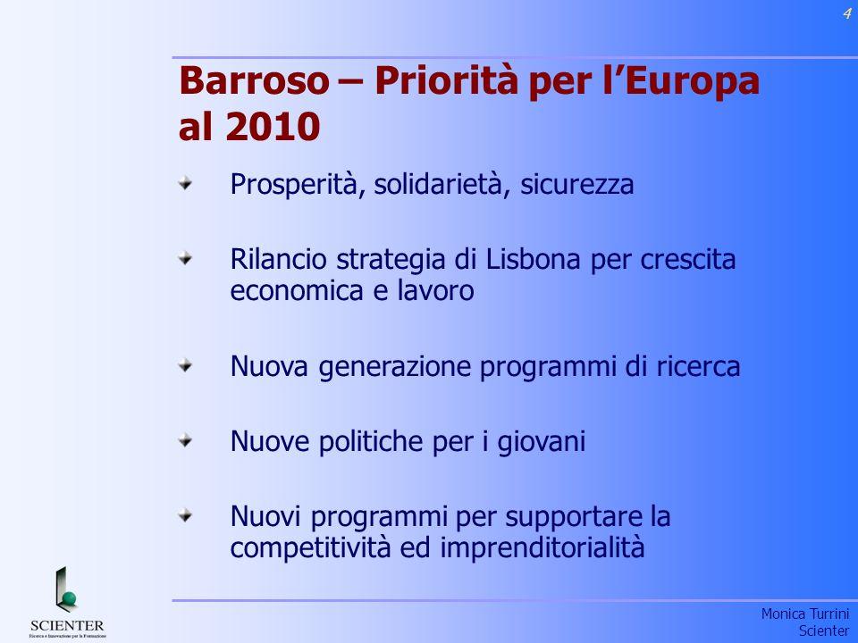 Barroso – Priorità per l'Europa al 2010