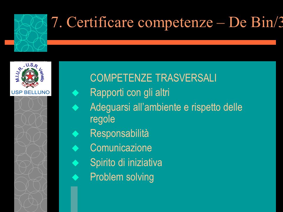 7. Certificare competenze – De Bin/3