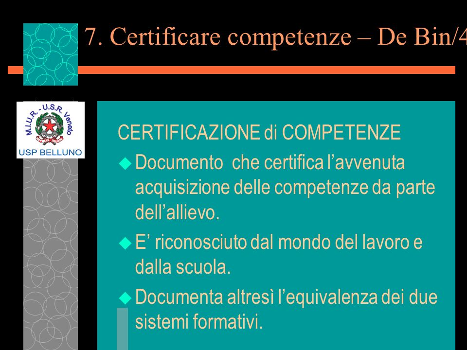 7. Certificare competenze – De Bin/4