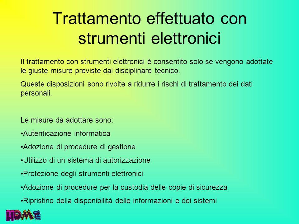 Trattamento effettuato con strumenti elettronici