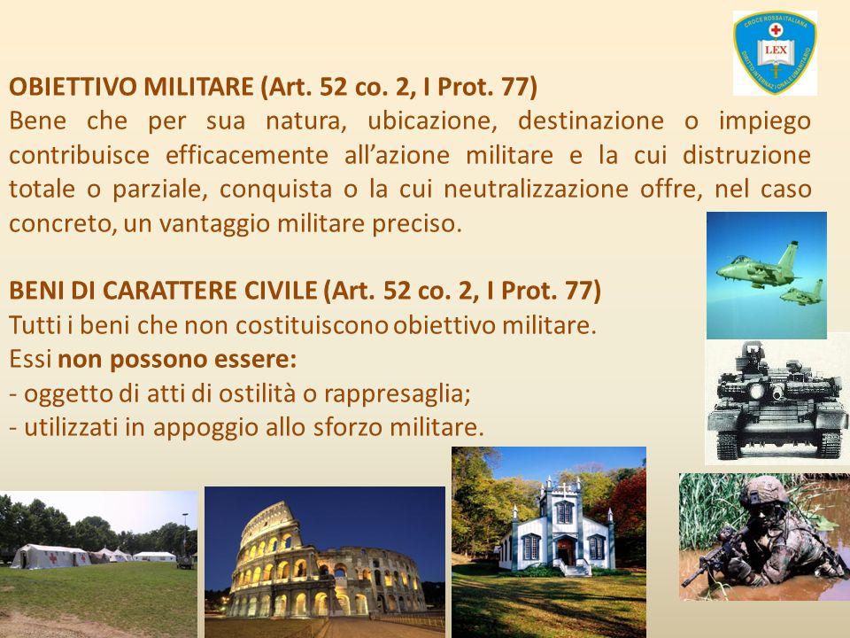 OBIETTIVO MILITARE (Art. 52 co. 2, I Prot. 77)