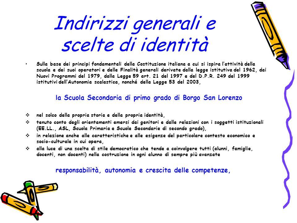 Indirizzi generali e scelte di identità