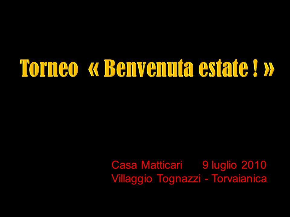 Torneo « Benvenuta estate ! »