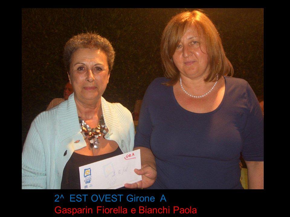 2^ EST OVEST Girone A Gasparin Fiorella e Bianchi Paola