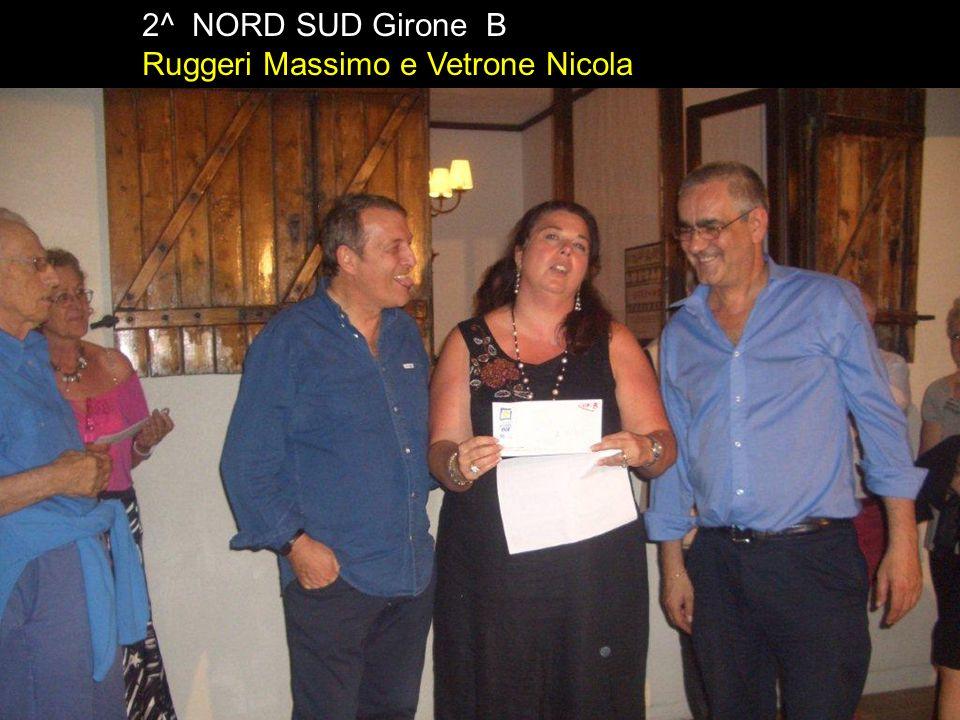 2^ NORD SUD Girone B Ruggeri Massimo e Vetrone Nicola