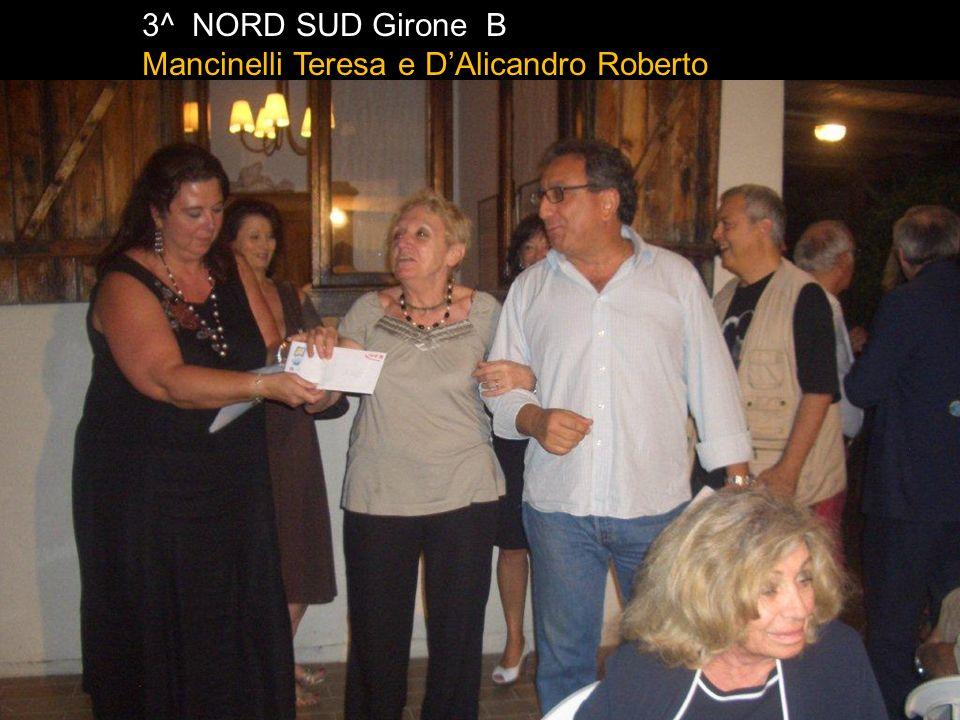 3^ NORD SUD Girone B Mancinelli Teresa e D'Alicandro Roberto