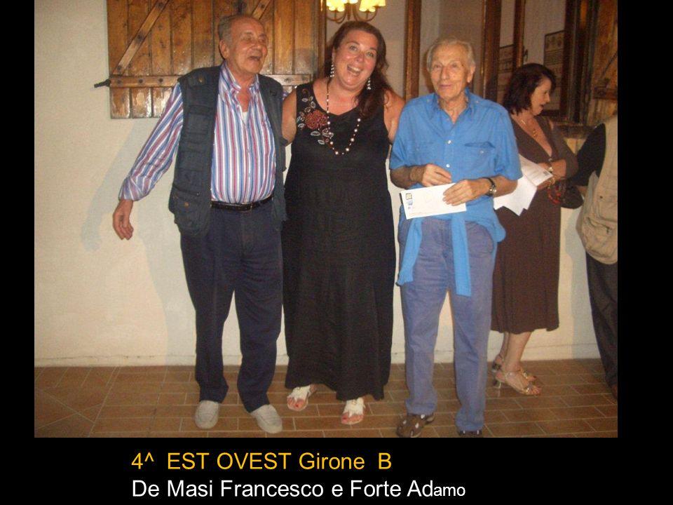 4^ EST OVEST Girone B De Masi Francesco e Forte Adamo