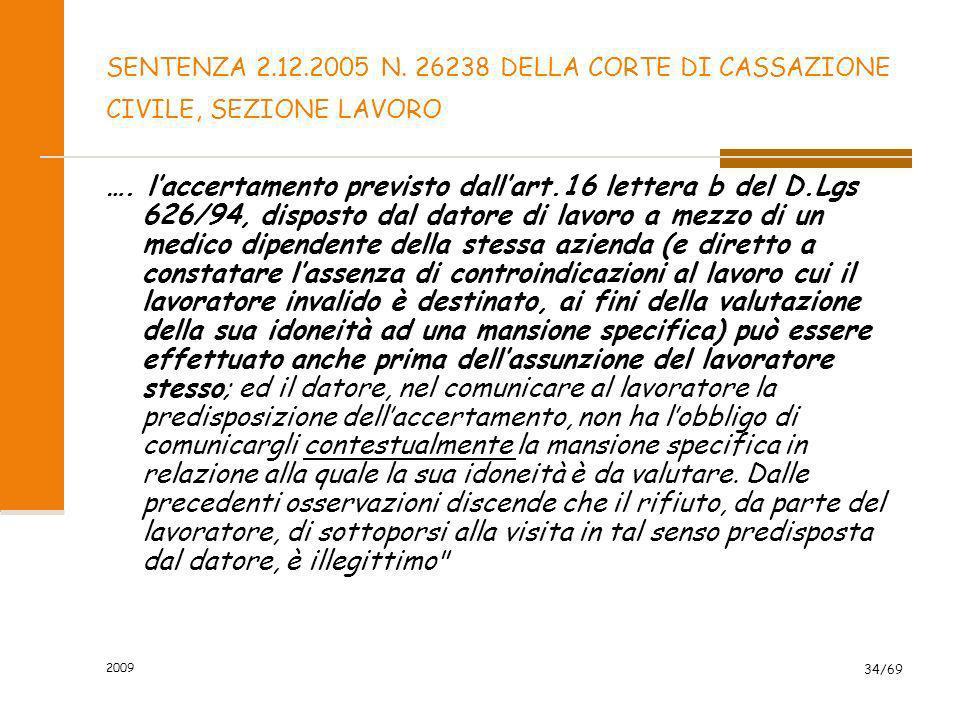 SENTENZA 2.12.2005 N. 26238 DELLA CORTE DI CASSAZIONE CIVILE, SEZIONE LAVORO