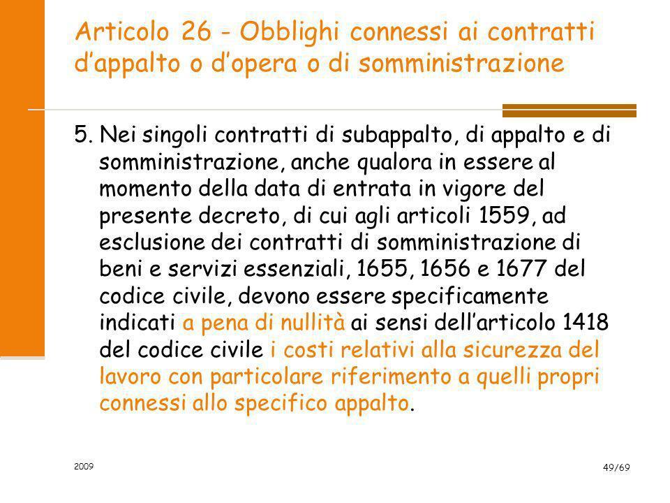 Articolo 26 - Obblighi connessi ai contratti d'appalto o d'opera o di somministrazione