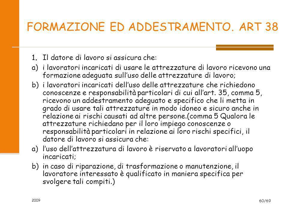 FORMAZIONE ED ADDESTRAMENTO. ART 38