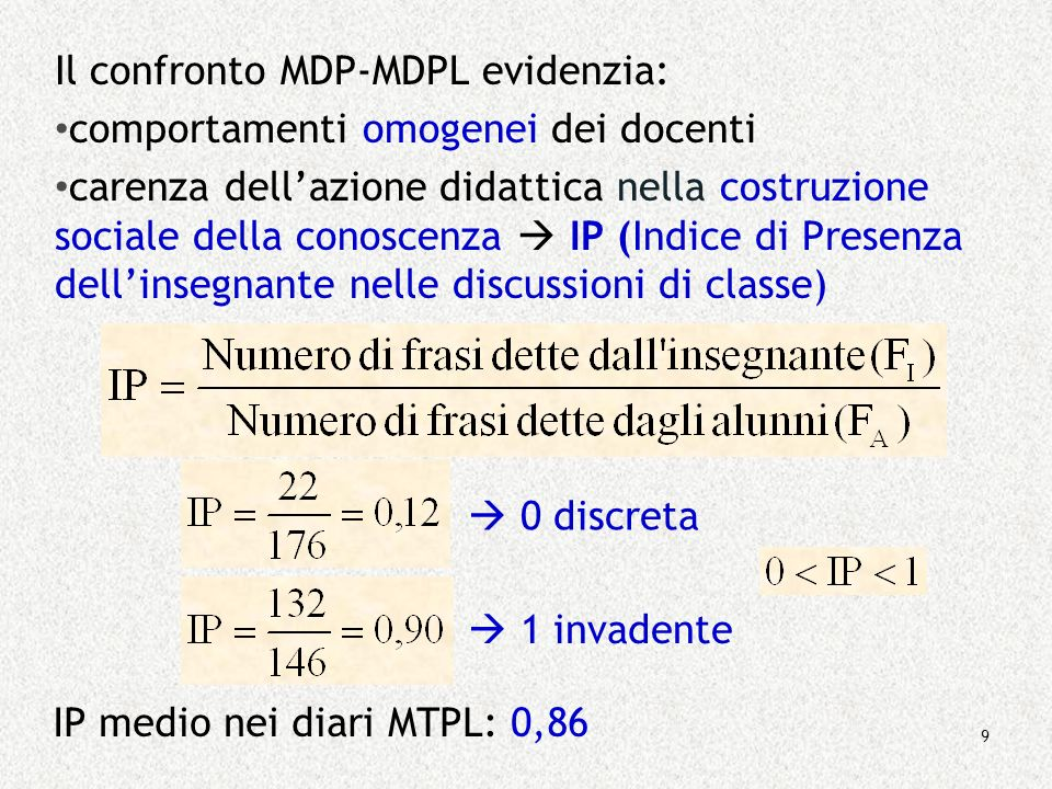 Il confronto MDP-MDPL evidenzia: