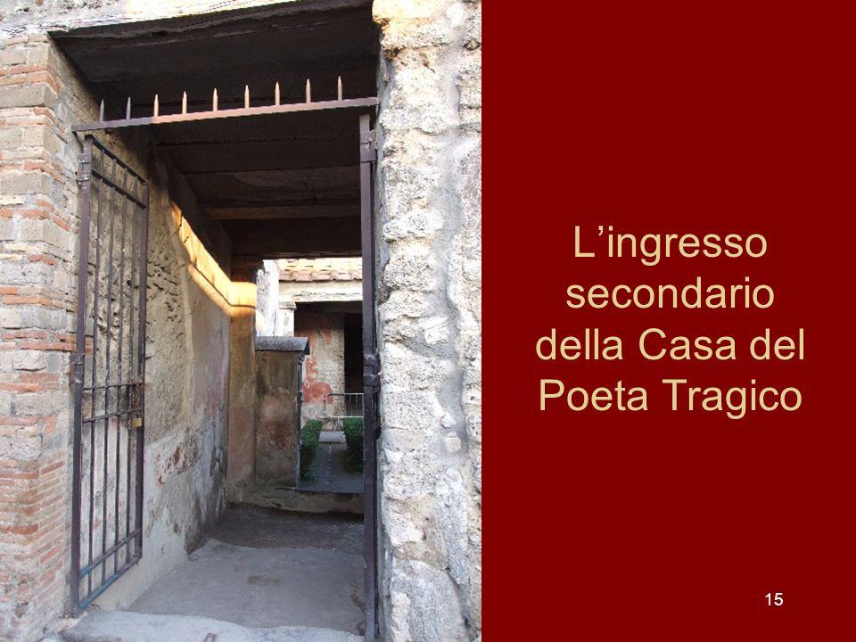 L'ingresso secondario della Casa del Poeta Tragico