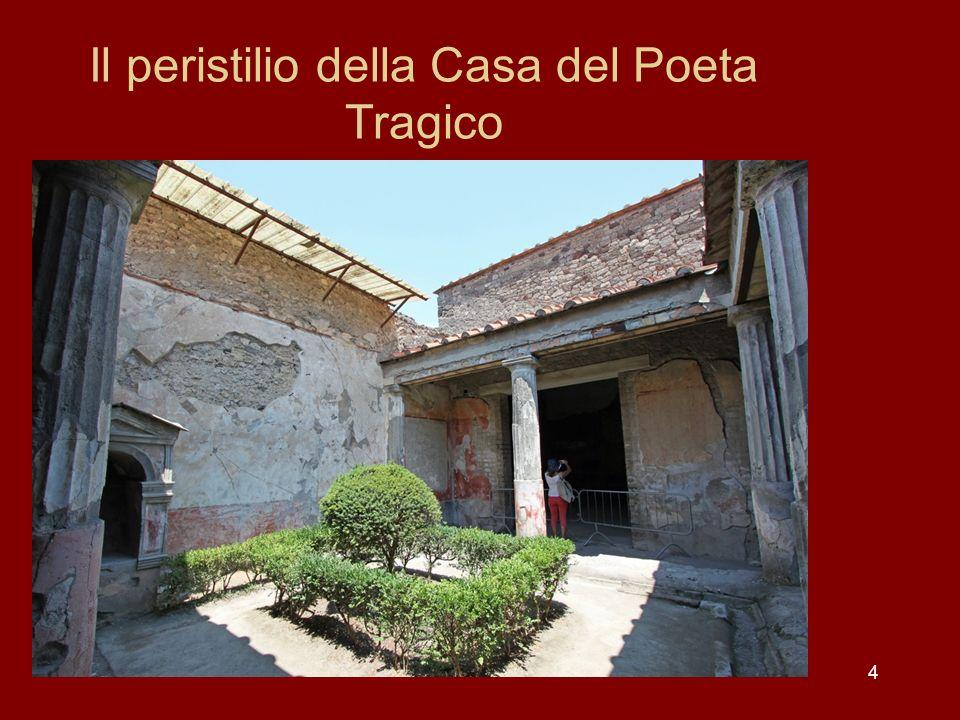 Il peristilio della Casa del Poeta Tragico