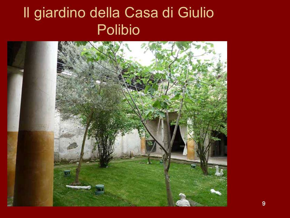 Il giardino della Casa di Giulio Polibio