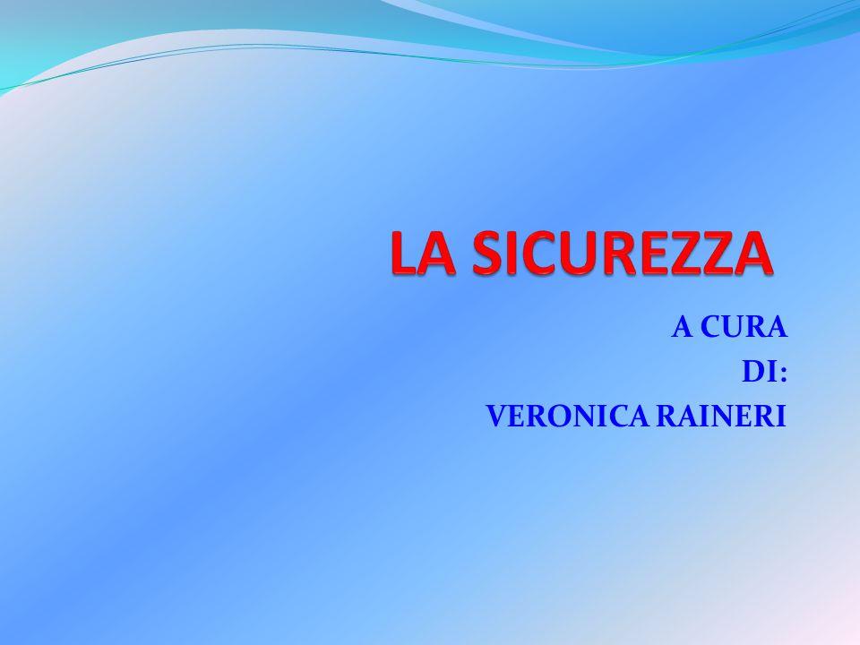 A CURA DI: VERONICA RAINERI