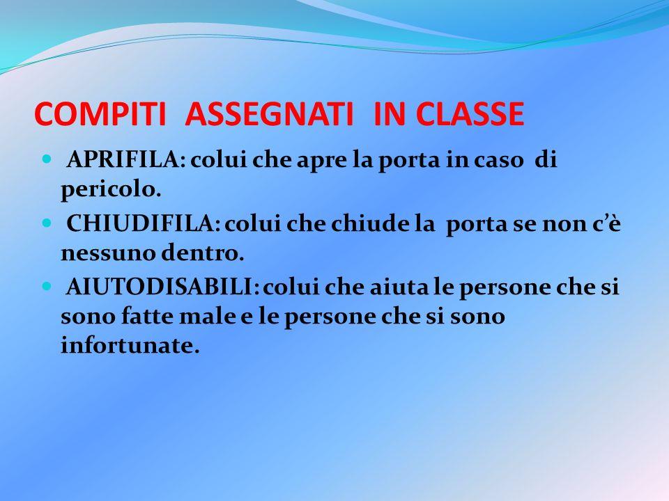 COMPITI ASSEGNATI IN CLASSE