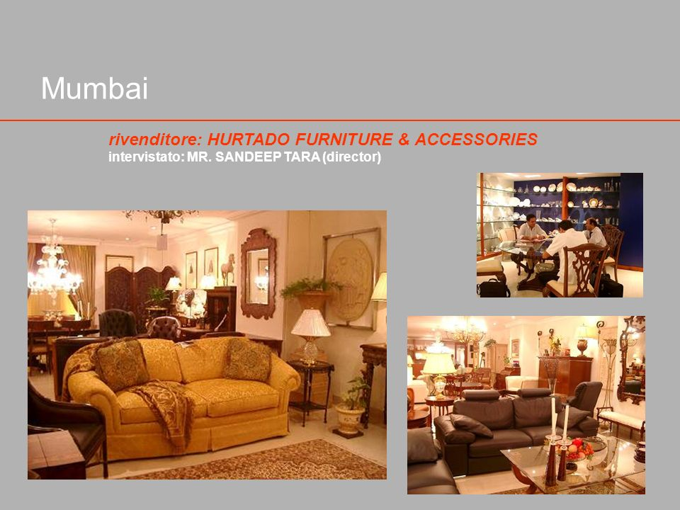 Mumbai rivenditore: HURTADO FURNITURE & ACCESSORIES