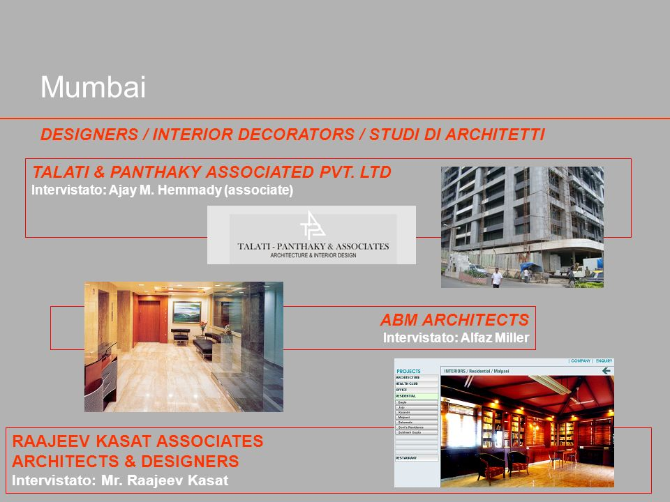 Mumbai DESIGNERS / INTERIOR DECORATORS / STUDI DI ARCHITETTI