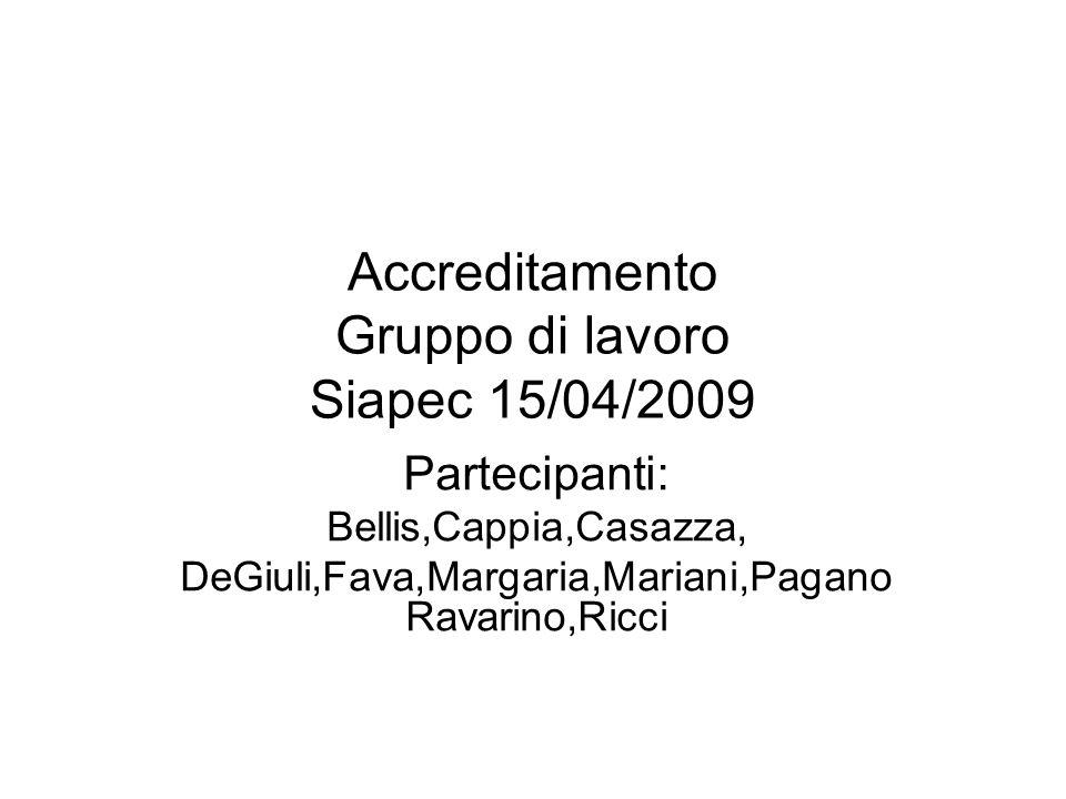 Accreditamento Gruppo di lavoro Siapec 15/04/2009