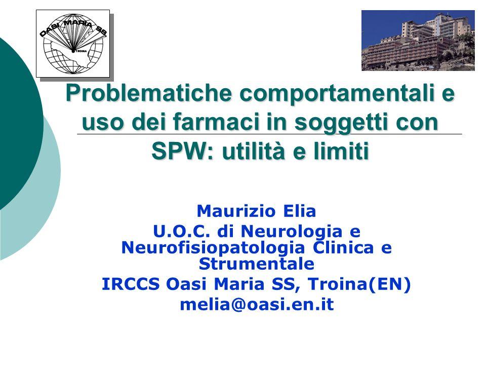 Problematiche comportamentali e uso dei farmaci in soggetti con SPW: utilità e limiti