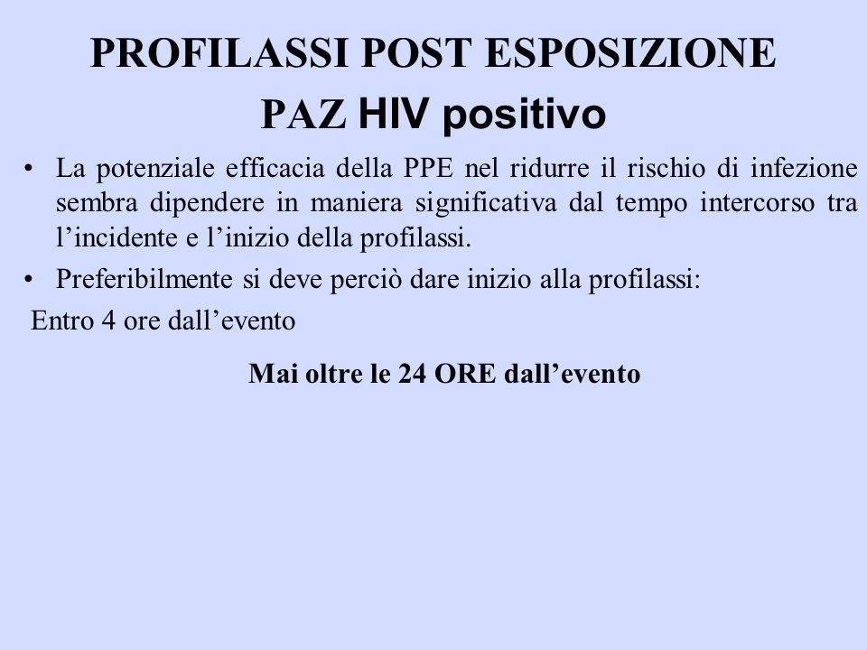 PROFILASSI POST ESPOSIZIONE PAZ HIV positivo