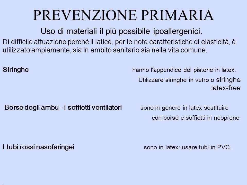 Uso di materiali il più possibile ipoallergenici.