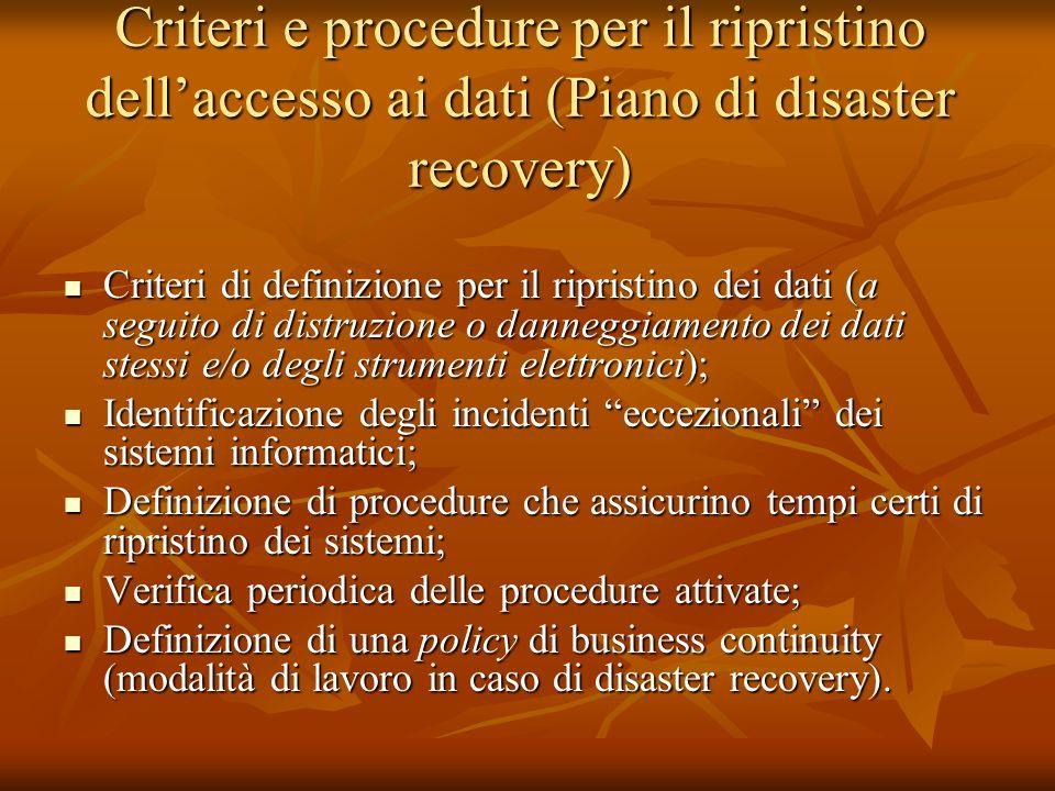 Criteri e procedure per il ripristino dell'accesso ai dati (Piano di disaster recovery)