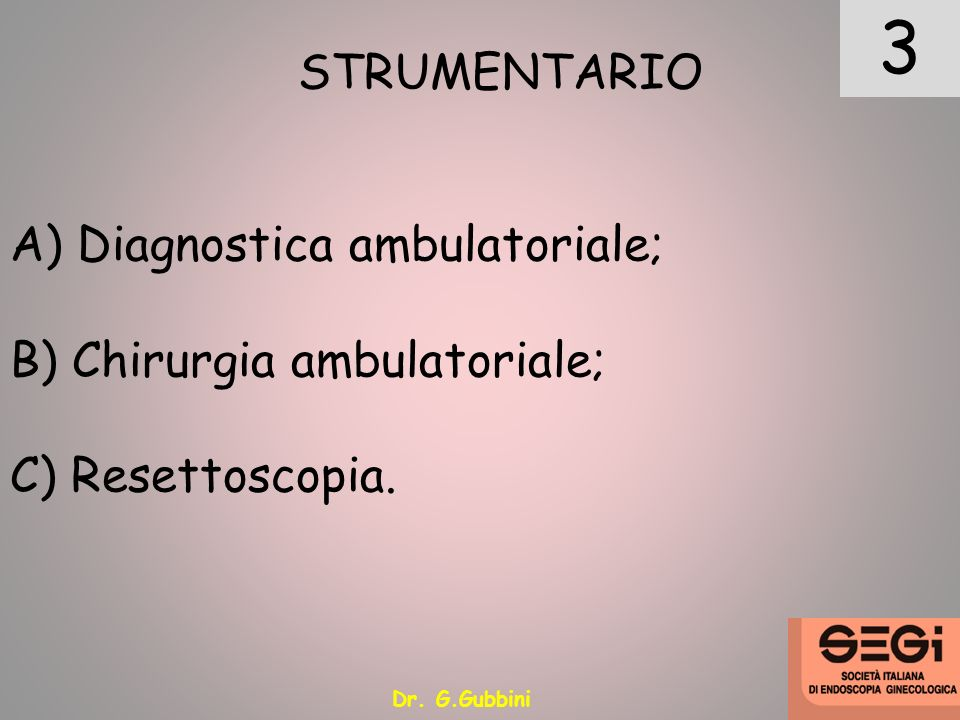 3 STRUMENTARIO Diagnostica ambulatoriale; Chirurgia ambulatoriale;