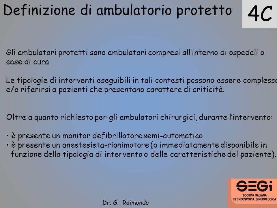 4C Definizione di ambulatorio protetto