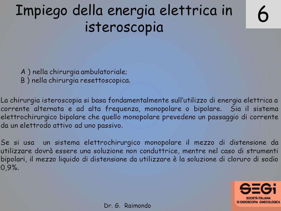 Impiego della energia elettrica in isteroscopia