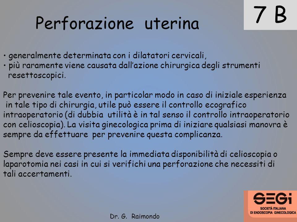 7 B Perforazione uterina