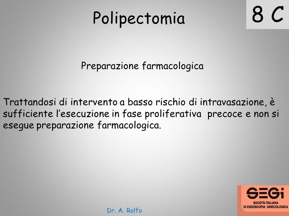 8 C Polipectomia Preparazione farmacologica