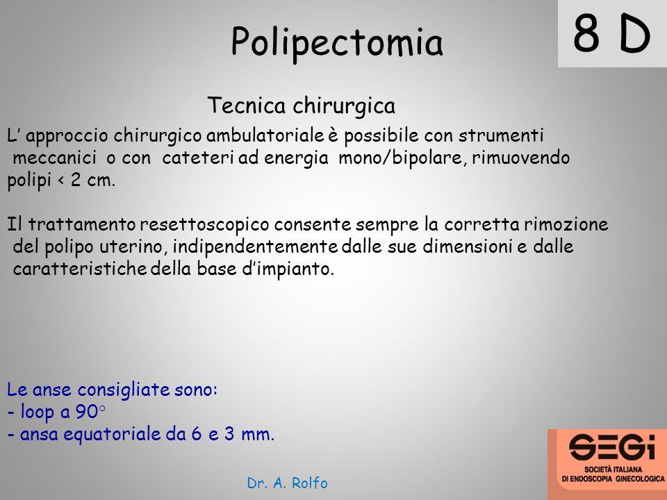 8 D Polipectomia Tecnica chirurgica