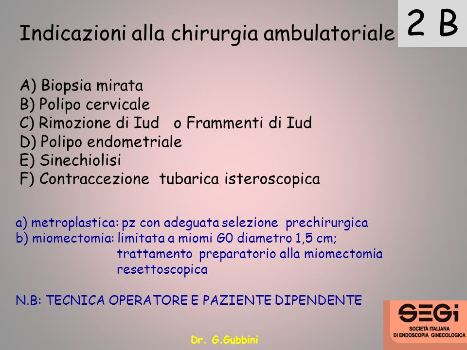 2 B Indicazioni alla chirurgia ambulatoriale A) Biopsia mirata